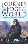 Journey to the Edge of the World Adventures in the Arctic Wilderness