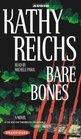 Bare Bones (Temperance Brennan, Bk 6) (Audio Cassette) (Unabridged)