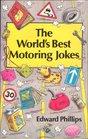 The World's Best Motoring Jokes