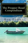 The Prepper Road Compendium
