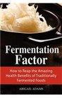 Fermentation Factor
