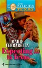 Expecting... in Texas (Fortunes of Texas, Bk 3)