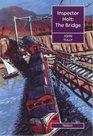 The Bridge An Inspector Holt Story