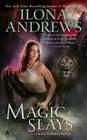 Magic Slays (Kate Daniels, Bk 5)