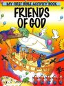 Friends of God My First Bible Activity Book