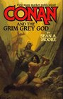Conan and the Grim Grey God (Conan  the Grim Grey God)