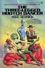 The Three-Legged Hootch Dancer (Tales of the Galactic Midway, Bk 2)