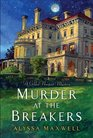 Murder at the Breakers (Gilded Newport, Bk 1)