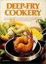 Deep-Fry Cookery