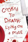 Cooked to Death More Tales of Crime and Cookery Volume II Lying on a Plate