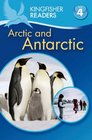 Kingfisher Readers L4 The Arctic  Antarctica