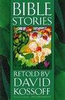 Bible Stories Retold by David Kossoff