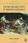 Essays on The Nature and State of Modern Economics