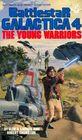 Battlestar Galactica The Young Warriors No 4