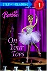 Barbie: On Your Toes (Step into Reading, Step 1)