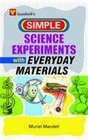 Science Experiments with Everyday Materials