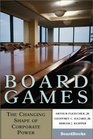Board Games The Changing Shape of Corporate Power