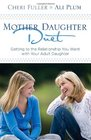 MotherDaughter Duet Getting to the Relationship You Want with Your Adult Daughter