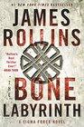 The Bone Labyrinth A Sigma Force Novel