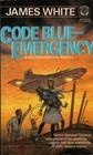 Code Blue: Emergency! (Sector General, Bk 9)