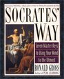 Socrates' Way Seven Master Keys to Using Your Mind to the Utmost