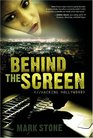 Behind the Screen Hacking Hollywood