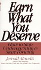 Earn What You Deserve How to Stop Underearning  Start Thriving
