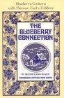 Blueberry Connection (The Connection Cookbook Series)