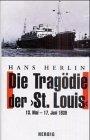 Die Tragdie der St Louis 13 Mai - 17 Juni 1939