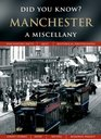 Manchester A Miscellany