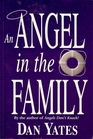 An Angel in the Family (1st Angel, Bk 4)