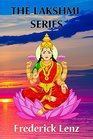 The Lakshmi Series