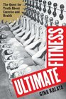 Ultimate Fitness  The Quest for Truth About Exercise and Health
