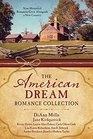 The American Dream Romance Collection Nine Historical Romances Grow Alongside a New Country