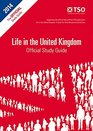 Life in the United Kingdom Official Study Guide