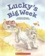 Lucky's Big Week