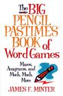 Big Pencil Pastimes Book of Word Games