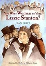 You Want Women to Vote Lizzie Stanton