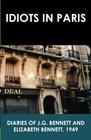 Idiots in Paris Diaries of JG Bennett and Elizabeth Bennett 1949