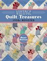 Vintage Quilt Treasures 1930s Revisited