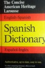 The Concise American Heritage Larousse Spanish Dictionary