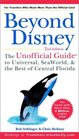 Beyond Disney The Unofficial Guide to Universal SeaWorld and the Best of Central Florida 2nd edition