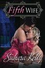 The Fifth Wife A Risqu Regency Romance
