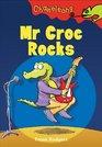 Mr Croc Rocks