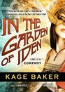 In the Garden of Iden A Novel of the Company