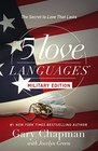 The 5 Love Languages Military Edition The Secret to Love That Lasts