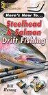 Steelhead  Salmon Drift Fishing
