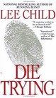 Die Trying (Jack Reacher, Bk 2)