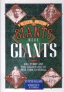 When the Giants Were Giants Bill Terry and the Golden Age of New York Baseball