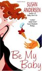Be My Baby (Baby, Bk 2)
